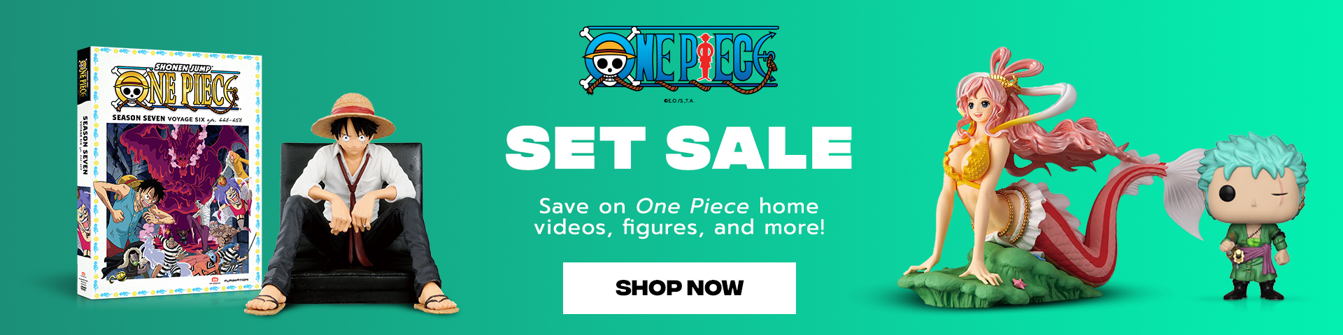 Set Sale. Save on One Piece home videos, figures, and more!