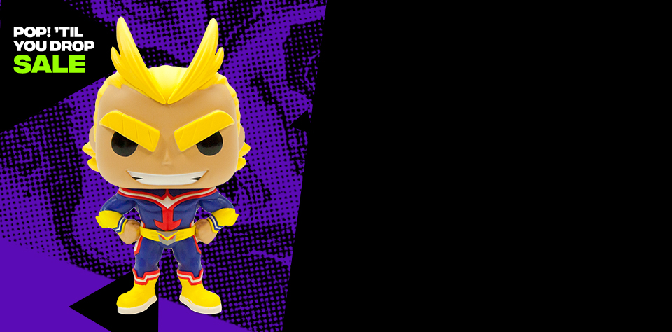 Bigger Pops! 10-inch All Might only $24.99 *While supplies last. Limited quantities.
