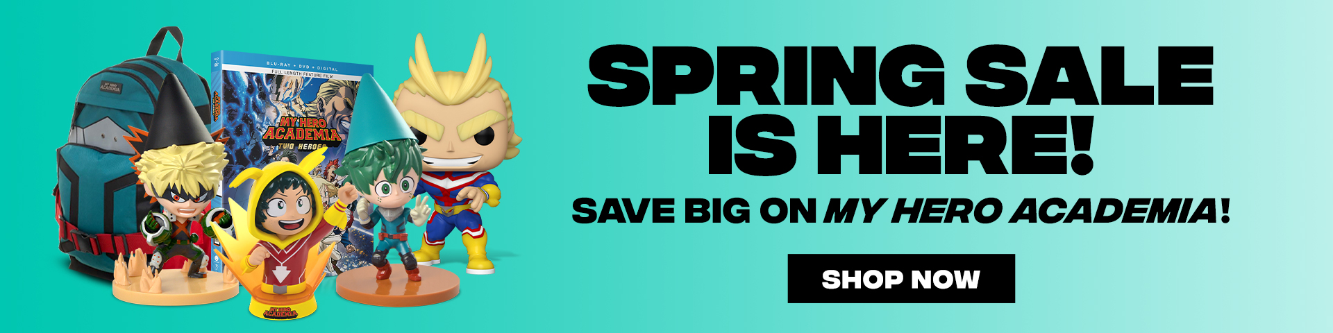 Spring Sale is Here! Save Big on My Hero Academia!