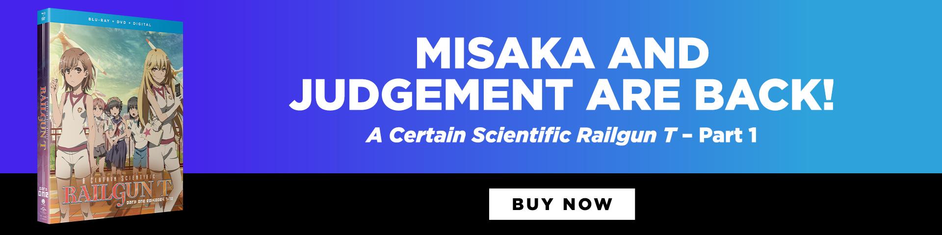 Misaka and Judgement are back! A Certain Scientific Railgun T - Part 1