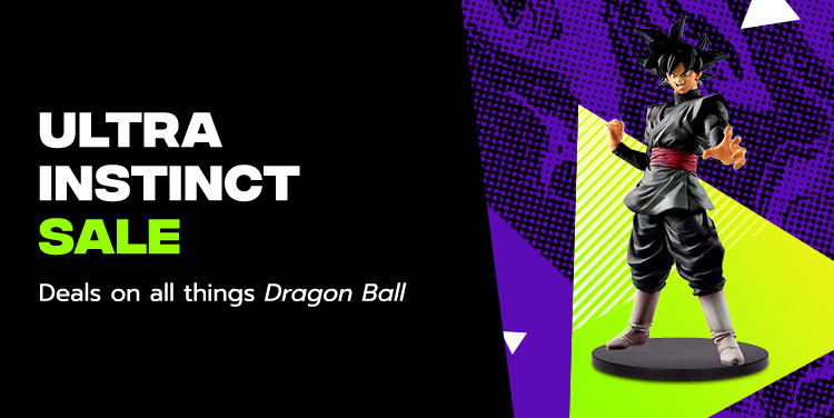 Ultra Instinct Sale. Deals on All Things Dragon Ball.