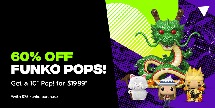 60% Off Funko Pops! Get A 10 inch Pop! for $19.99 with a $75 Funko Purchase.