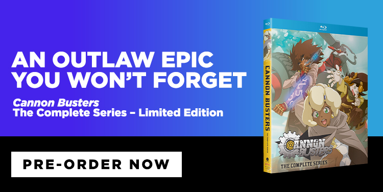 An Outlaw Epic You Won't Forget. Cannon Busters - The Complete Series - Limited Edition